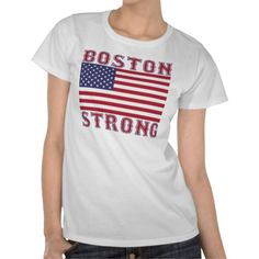 Grab your Official BOSTON STRONG U.S, flag design t-shirt from this trusted Zazzle Pro-seller.  Only $19.95!  Printing is clear and comes out looking great!