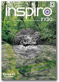 Issue#2 1 October 2013 Link: http://www.inspiroindia.com/