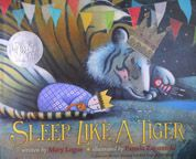 Sleep Like a Tiger (Caldecott Medal - Honors Winning Title(s)) - by Mary Logue, illustrations by Pamela Zagarenski. Illustrations, Children's Book Illustration, Hits Für Kids, Mighty Girl, Album Jeunesse, Award Winning Books, Award Winner, This Is A Book, Children's Picture Books