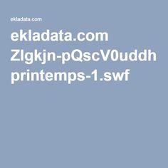 ekladata.com Zlgkjn-pQscV0uddh3sDx2Q-Zbs printemps-1.swf