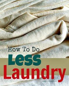 Mums make lists ...: Less Laundry