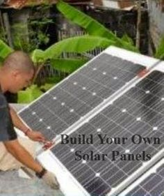 Build Your Own Solar Panel - Learn how easy it is to do