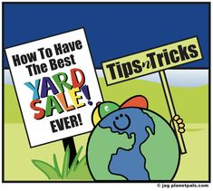 Best article ever on how to have the greatest Yard sale! Everything covered. Yard Sale Signs, For Sale Sign, Rummage Sale, Boots For Sale, Fundraising, Recycling, America, Creative, Green