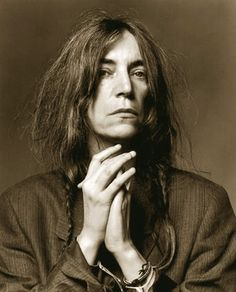 Patti Smith:  I don't have many female music idols.  She is one.  I wish I could have coffee with her, or just walk and talk.