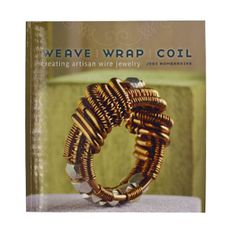10.) product that you love   - Weave, Wrap, and Coil Creating Artisan Jewelry Book by Jodi Bombardier - Another book I want to get. I've been wanting to learn more about how to do the types of techniques this book shows.