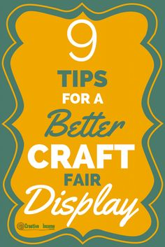 Tips for a better craft fair display.
