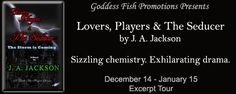 $10 Amazon/B&N GC Lovers, Players & The Seducer by @J.A. Jackson - Excerpt Tour &‪#‎Giveaway‬ @goddessfish