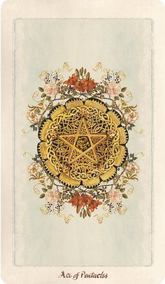 Pagan Otherworlds Tarot, Ace of Pentacles.  #tarot #tarotcards #wiccan #pagan