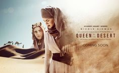 Queen of the Desert (Official Site) - The official site for Werner Herzog's Queen of the Desert starring Nicole Kidman, James Franco, Robert Pattinson & Damian Lewis. Coming to US theaters 2016!