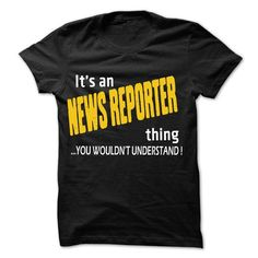 It is News Reporter Thing ... 99 Cool Job Shirt ! - #gift exchange #bridal gift. ADD TO CART => https://www.sunfrog.com/LifeStyle/It-is-News-Reporter-Thing-99-Cool-Job-Shirt-.html?68278