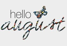 Hello August Photos, Hello August Quotes, Hello August Sayings, Hello August Wallpaper, Welcome August Images Hallo August, August Baby, August Month, August Summer, 8th Month, August Rush, August 2014, Summer 2016, December