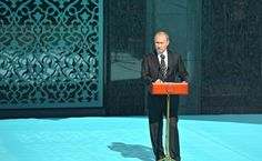 Speech attheopening ofMoscow's Cathedral Mosque after reconstruction.