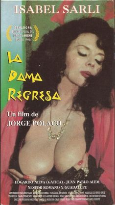 LA DAMA REGRESA (Argentina;1996) Dirección: Jorge Polaco. Reparto: Isabel Sarli, Edgardo Nieva, Juan Pablo Alem, Néstor Romano.  #CineArgentino