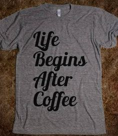 life begins after coffee - glamfoxx.com - Skreened T-shirts, Organic Shirts, Hoodies, Kids Tees, Baby One-Pieces and Tote Bags Custom T-Shirts, Organic Shirts, Hoodies, Novelty Gifts, Kids Apparel, Baby One-Pieces | Skreened - Ethical Custom Apparel