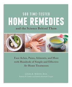 This 500 Time-Tested Home Remedies Paperback by Quarto Publishing Group USA is perfect! #zulilyfinds