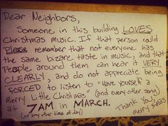 Funny Notes From Neighbors. I swear I could have sent so many of these