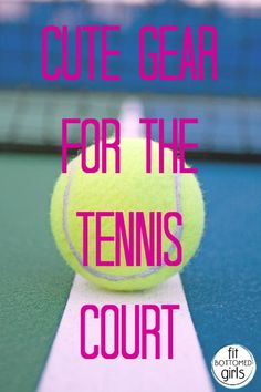 This functional and fashionable tennis gear will have you dying to hit the court!   Fit Bottomed Girls