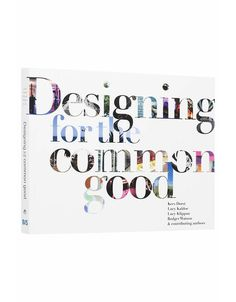 Designing for the Common Good by Kees Dorst and others