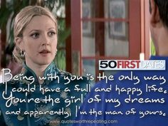 50 First Dates - Top Romantic Movie Quote