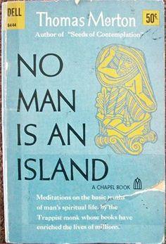 No Man is An Island - Thomas Merton