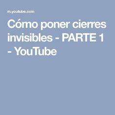 Cómo poner cierres invisibles - PARTE 1 - YouTube