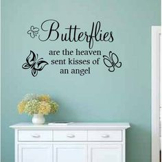 August Grove Sharleen Butterflies Are the Heaven Sent Kisses of an Angel Wall Decal