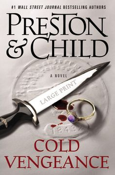 Cold Vengeance -- Pendergast #11. Must read Fever Dream before this one in order to really understand this one, but this one is better than Fever Dream. Not your average mystery read! I gave it 4 out of 5 stars. sm
