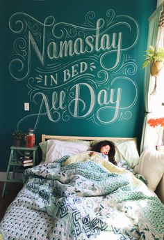 Namastay in bed all day Chalk lettering by Lauren Hom in Typography Chalkboard Lettering, Typography Letters, Typography Design, Quote Design, Lettering Art, Lauren Hom, Typographie Inspiration, Chalk Wall, My New Room