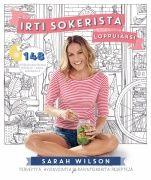 """Kuvaus: """"Sokerista vieroittuminen ei ole pelkkä dieetti. Sokerin jättäminen merkitsee elämäntapaa ilman prosessoituja ruokia."""" Sarah Wilsonin Suomessakin huikean suosion saavuttanut kirja IRTI SOKERISTA on auttanut jo satojatuhansia ihmisiä eri puolilla maailmaa pääsemään eroon sokerista. Uudessa kirjassaan Wilson kertoo, kuinka sitä voi jatkaa koko loppuelämänsä ajan."""