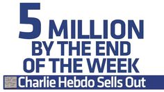 #CharlieHebdo sells out today in France; publisher vows to print 5 million by end of week: http://on.fb.me/1u4VHGa