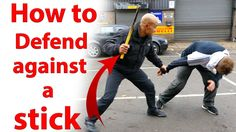 how to Defence against a stick
