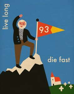 live long_die fast > Unadulterated joy courtesy of Hungarian graphic designer Anna Kövecses