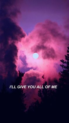 I will always give you all of me I will always try my hardest to make you happy I love you :(( Sky Quotes, Mood Quotes, True Quotes, Qoutes, Aesthetic Backgrounds, Aesthetic Iphone Wallpaper, Aesthetic Wallpapers, Sad Wallpaper, Wallpaper Quotes
