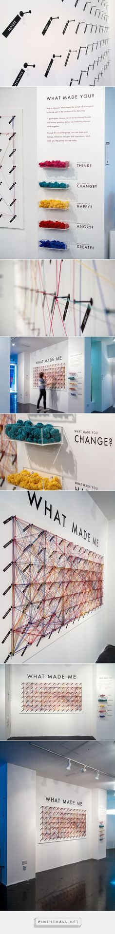 WHAT MADE ME Interactive Public Installation on Behance... - a grouped images picture - Pin Them All: