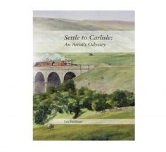 Settle to Carlisle: An Artist's Odyssey reproduces a beautiful series of watercolours by artist Les Packham of the iconic railway line.  £7.50
