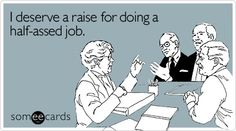 Workplace Ecards, Free workplace Cards, Funny workplace Greeting Cards, and workplace e-cards - all at someecards.com