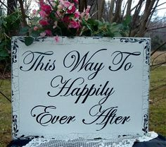 Happily Ever After Wedding Signs Shabby Chic Wood by tcart2010, $59.00