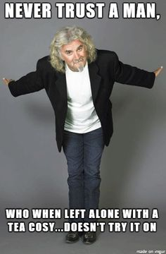 LOVE Billy Connolly (great quotes from his standup) Scottish Quotes, Billy Connolly, Great Comedies, British Comedy, Man Humor, Funny People, Great Quotes, Laugh Out Loud, Comedians