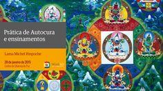Prática de Autocura e ensinamentos com Lama Michel Rinpoche