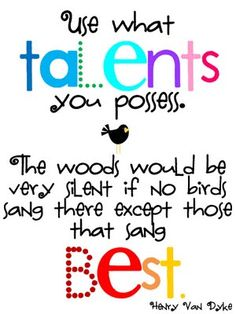 ☼ use your talents!