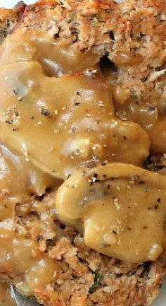 Best-Ever Meat Loaf with Mushroom Gravy