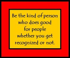 Be the kind of person. Wise Quotes, Quotes To Live By, Inspirational Quotes, Teacher Jokes, Leader In Me, Ring True, Random Acts, Leadership Quotes, Awesome Quotes