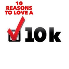10 Reasons to love a 10K