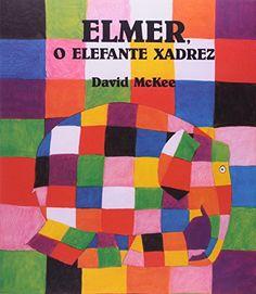 Profª: Ivani Ferreira: PLANO DE AULA - ELMER, O ELEFANTE XADREZ