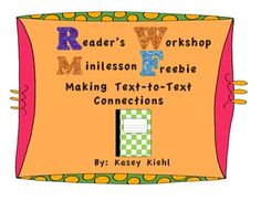 Free minilesson on text-to-text connections made for Middle School Reading Workshop.  It includes printable graphic organizers.