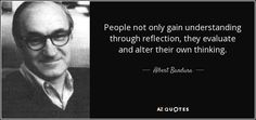 People not only gain understanding through reflection, they evaluate and alter their own thinking. Graduate School, I School, Social Learning Theory, Study Notes, Deep Words, Uplifting Quotes, Sociology, Thought Provoking, Teaching Kids