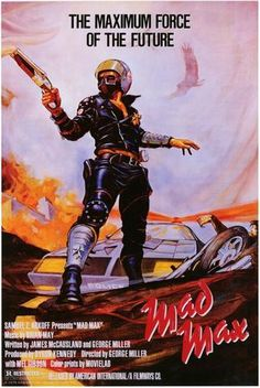 Cult Movies, Action Movies, Top Movies, Watch Movies, Mad Max Poster, Mad Max Mel Gibson, Apocalypse, Fury Road, Science Fiction