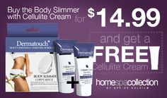 Home Spa Collectioon - Free Cellulite Cream #beauty