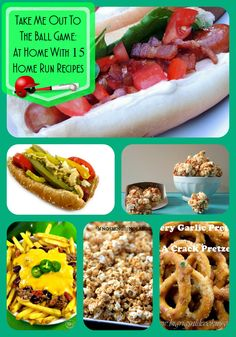 Take Me Out To The Ball Game: At Home With 15 Home Run Recipes. Recipes inspired by ball park foods!