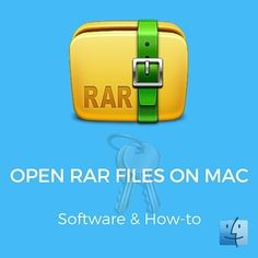 How to Open RAR Files on Mac? 10 Free Extractors That Work Amazingly
